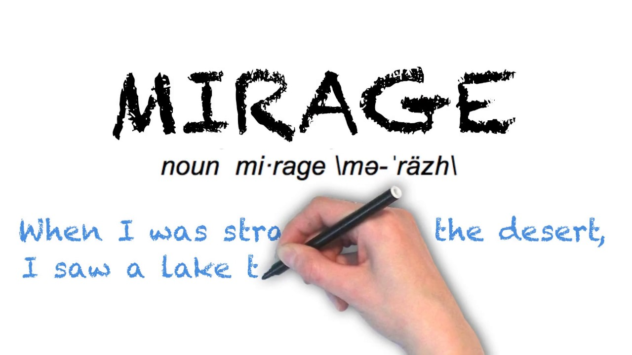 How to pronounce mirage