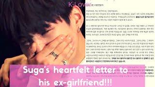 Bts Suga Wrote A Heartfelt Letter To His Ex-girlfriend!!!!!