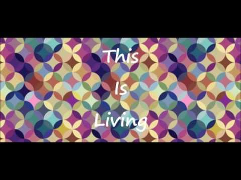 this-is-living-by-hillsong-young-free-feat-lecrae-lyrics