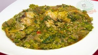Nigerian Okra Soup with Fresh Fish & Assorted Meat