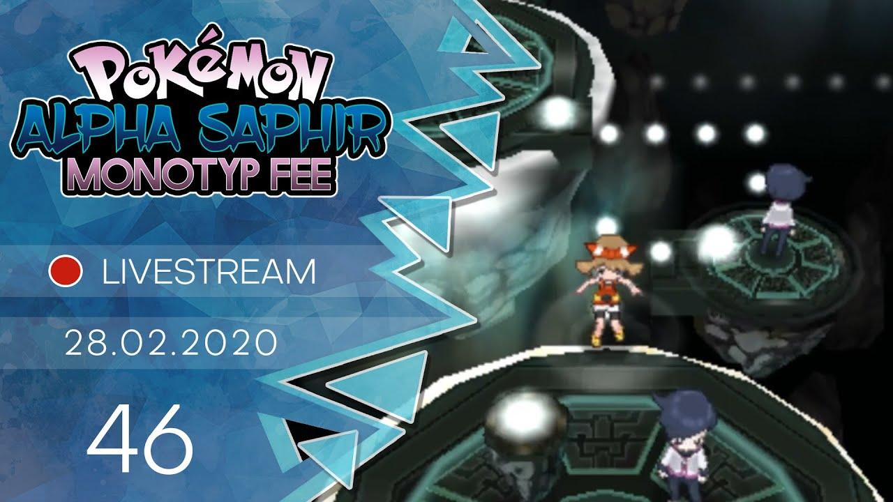 Pokémon Alpha Saphir [Livestream/Monotyp Fee] - #46 - Gedankenanstöße