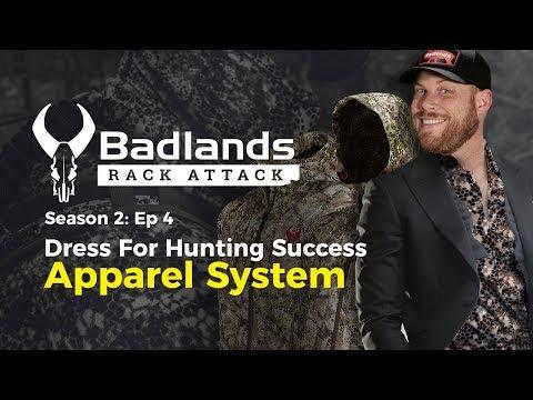 Badlands Rack Attack Season 2 Episode 4: Dress For Hunting Success - Badlands Apparel Systems