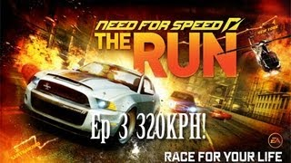 Need For Speed The Run Ep 3  320 KPH!