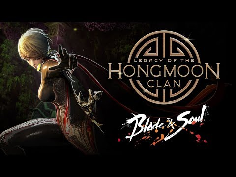 Blade & Soul: Legacy of the Hongmoon Clan Teaser Trailer