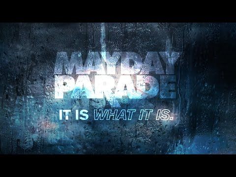 "Mayday Parade - New Song ""It Is What It Is"""