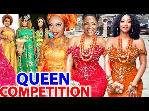 Queens Competition COMPLETE Season - Chioma Chukwuka/Angela Okorie 2020 Latest Nigerian Movie