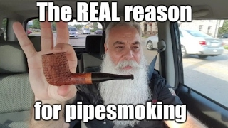 PIPE SMOKING: THE REAL REASON WHY
