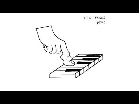 Chet Faker - Bend (Official Audio)