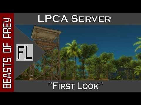 Beasts Of Prey Alpha || LPCA Server || Building, Crafting, Open World (1080p YT-MA) E1: First Look