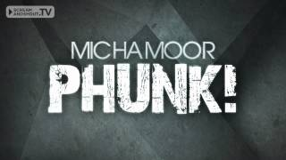 Micha Moor - Phunk! (Original Mix)