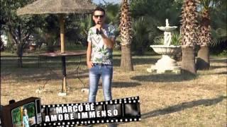 Cantiamo Napoli   Marco Re   Amore immenso