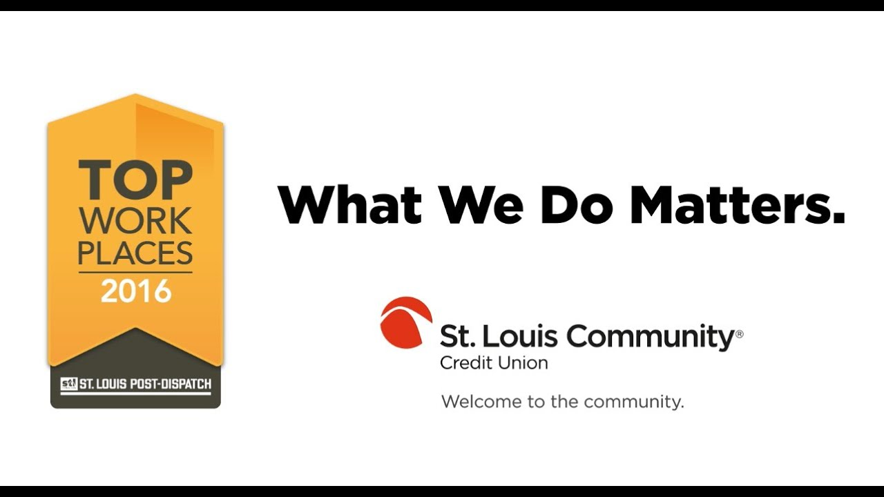 What It Means To Work At St Louis Community Credit Union Youtube