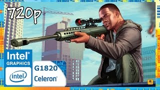 [Celeron G1820] Grand Theft Auto V  ~ Intel HD Graphics GT1 (Haswell) [720p]