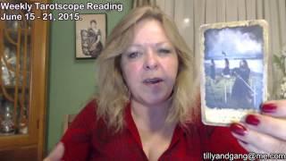 Leo Weekly Tarot Scope Reading June 15 to 21 2015