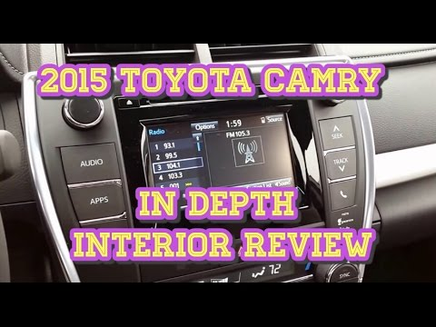 2015 Toyota Camry In Depth Interior Review & Demonstration