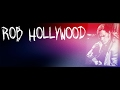 Rob Hollywood Official Video - Ten Men Workin' (Neil Young)
