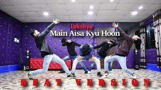 Main Aisa Kyu Hoon Dance | Beat version | Choreography by Ajay Poptron | Dehradun, India