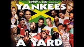 BOST & BIM - Yankees A Yard - I