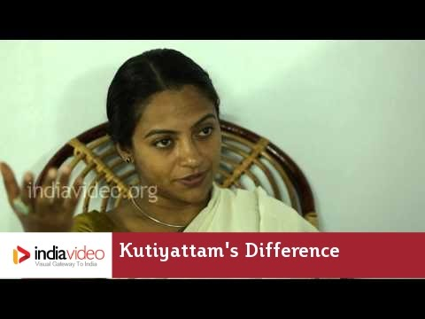 Kutiyattam's Difference with Other Art Forms