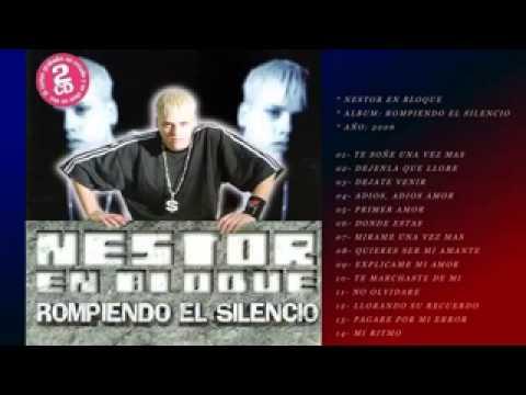 Nestor En Bloque - (CD Rompiendo El Silencio)