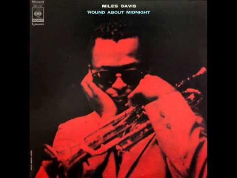 Miles Davis Quintet - 'Round Midnight