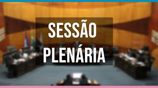 Sessão Plenária do dia 18/09/2019