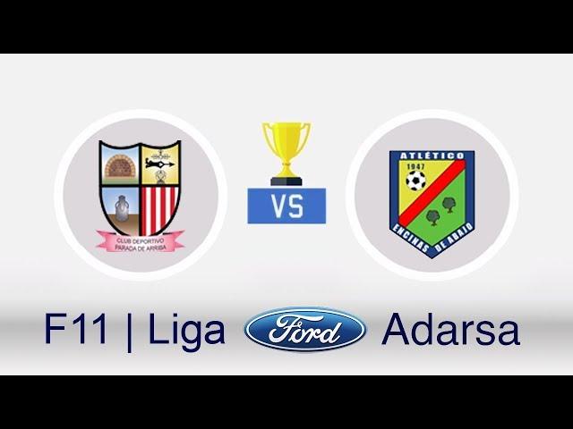 PARADA DE ARRIBA 3-0 ATLETICO ENCINAS | F11 - LIGA FORD ADARSA · J24