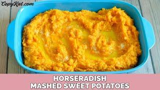 Horseradish Mashed Sweet Potatoes