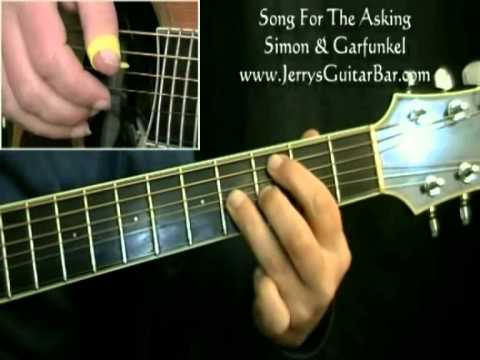 How to Play Simon & Garfunkel Song For the Asking (intro only)