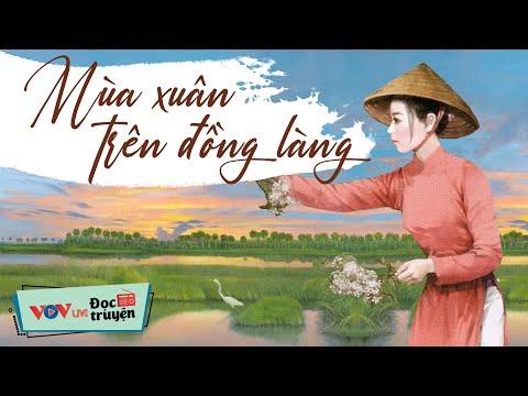 Mùa Xuân Trên Đồng Làng    Đọc Truyện Đêm Khuya Đài Tiếng Nói Việt Nam -Truyện Ngắn Hay Nhất VOV 360