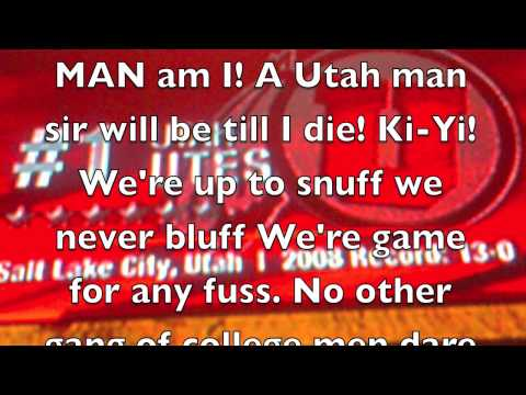 Utah Man Fight Song with lyrics.