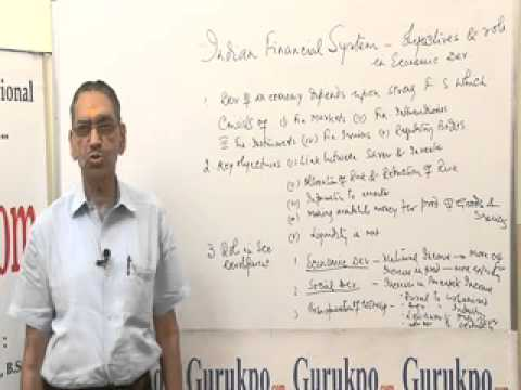 Indian Financial System- Function and Role (BBA, MBA, B.Com., M.Com.) Lecture by Mr. B.K.Jain