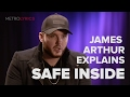 James Arthur Safe Inside Song Explanation mp3