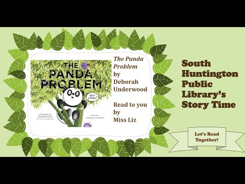 South Huntington Public Library's Story Time - The Panda Problem