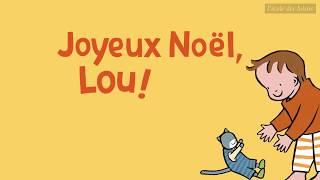 bande annonce de l'album Joyeux Noël, Lou !