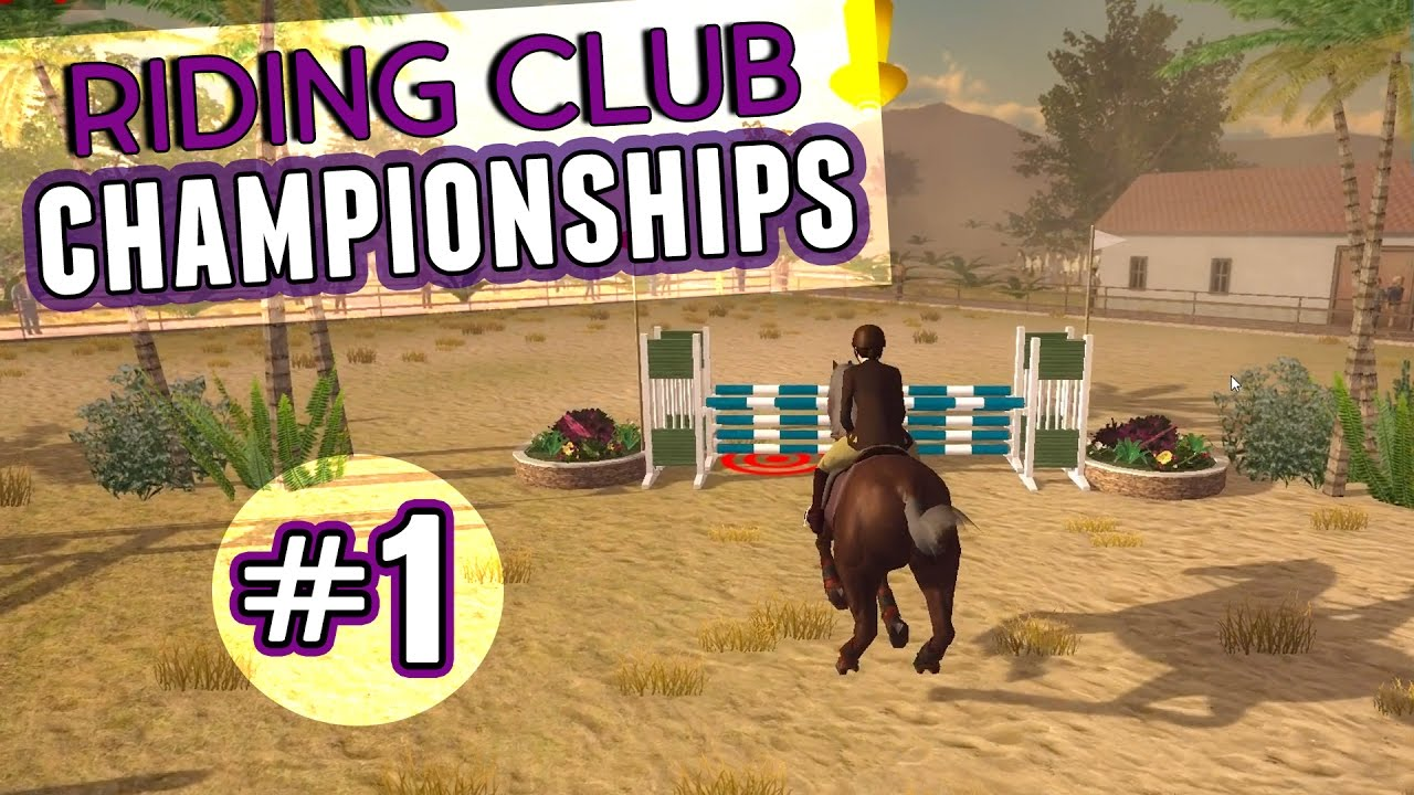 Riding Club Championships || LET'S PLAY #1 - YouTube