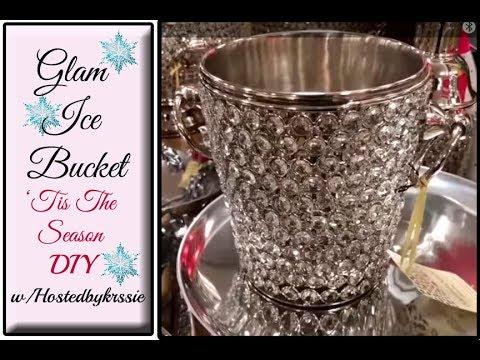 DIY Dollar Tree Glam Ice Bucket - 'Tis The Season DIY Series w/ Hostedbykrssie