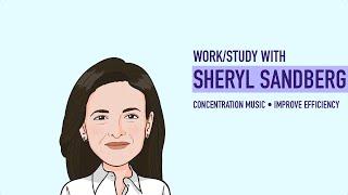 Sheryl Sandberg ● [Study music / Work music / Focus music] ● Resilience