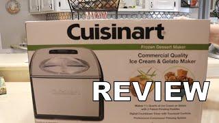 Cuisinart ICE-100 Compressor Ice Cream and Gelato Maker REVIEW