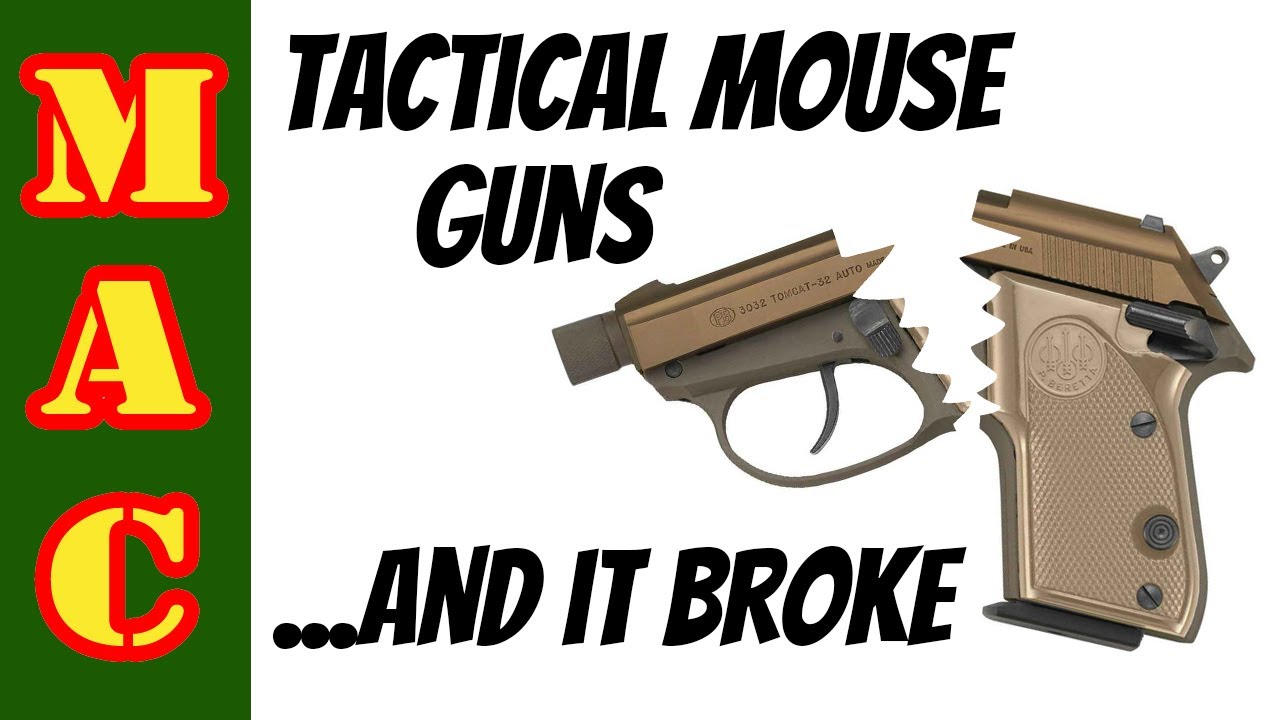 Beretta Silenced Tactical Mouse Guns - and I broke one.