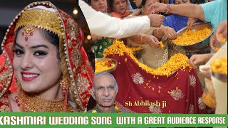 Abhilash ji's Most awaited Kashmiri Wedding Song that will make your eyes wet for Sure