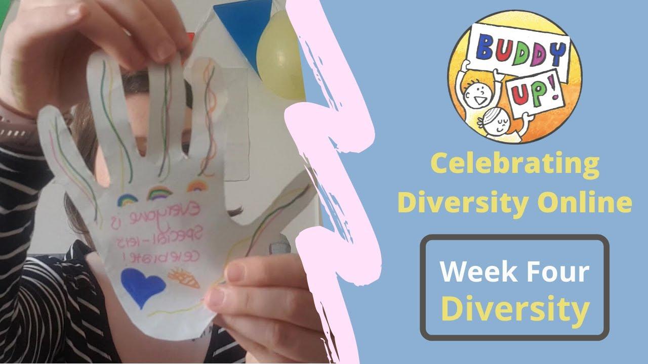 'Buddy Up!' Online - Celebrating Diversity Week 4 (Diversity)