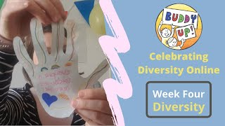 'Buddy Up!' Online - Celebrating Diversity Week 4 (Diversity)