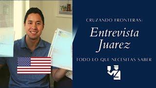 Entrevista Migración Consulado Americano Ciudad Juarez 2018 - Mi Experiencia y Visa APROBADA