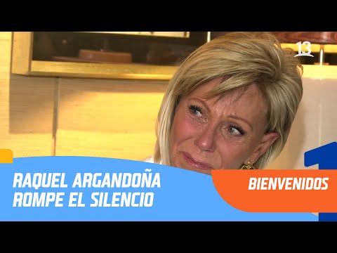 ¡ENTREVISTA EXCLUSIVA! Raquel Argandoña rompe el silencio   Bienvenidos