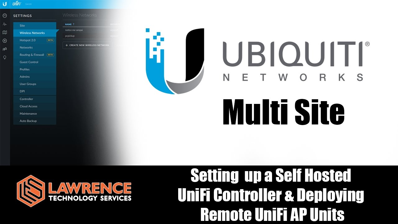 Setting up Your Own Self Hosted Multi Site UniFi Controller & Deploying  Remote UniFi AP Units