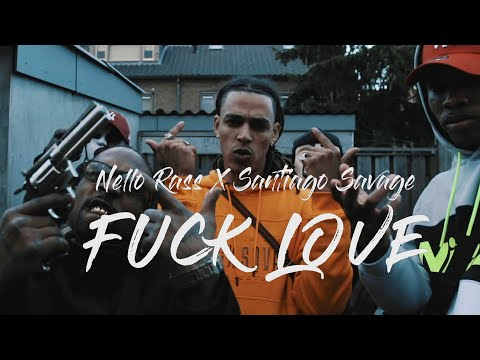💀 Nello Rass X Santiago Savage - FUCK LOVE 💀[HQ VIDEO]