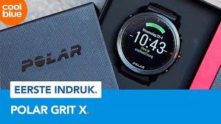 Polar GRIT X - Eerste Indruk