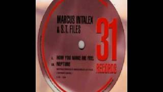 Marcus Intalex & ST Files - How You Make Me Feel