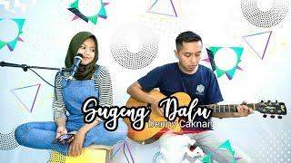 SUGENG DALU - Denny Caknan cover (Pria dan Anti) Tangi Gasek